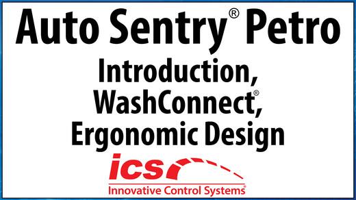 Auto Sentry Petro, Introduction, WashConnect and Ergonomic