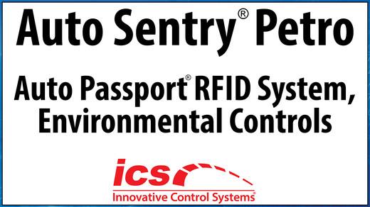 Auto Sentry Petro, Auto Passport RIFD System, Environment Controls