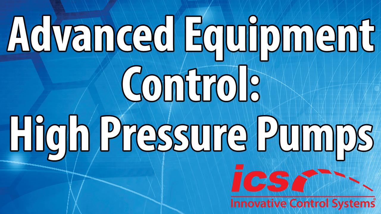 Advanced Equipment Control: High Pressure Pumps
