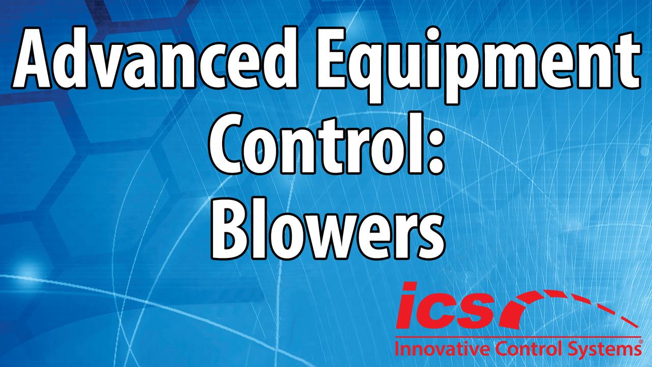 Advanced Equipment Control: Blowers