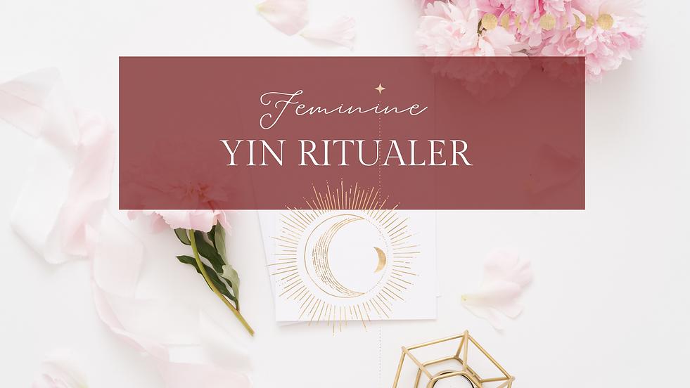 Kopi af Kopi af Feminine Yin Ritualer.pn