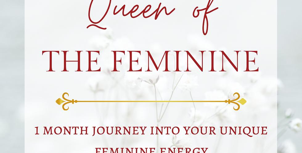 QUEEN OF THE FEMININE