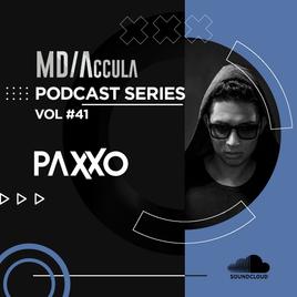 MDAccula Podcast Series Vol #41 - Paxxo