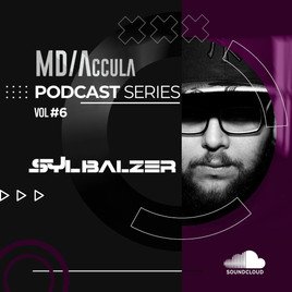MDAccula Podcast Series Vol #6 - Sylbalzer
