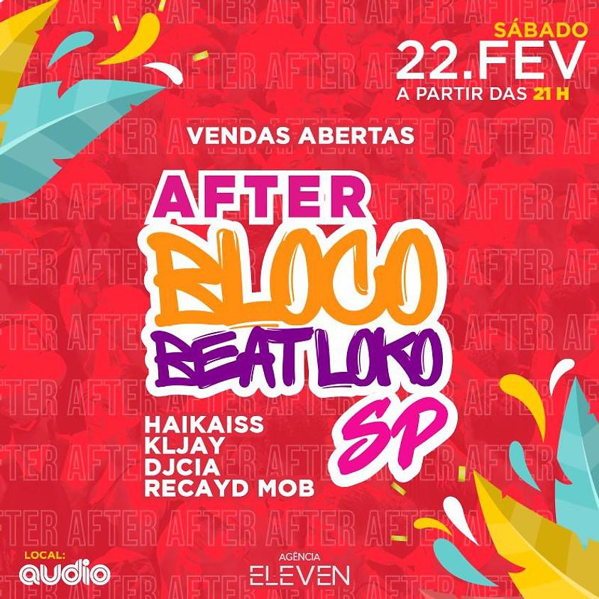 22/02 - Lista VIP Unissex - After Bloco Beatloko na Audio