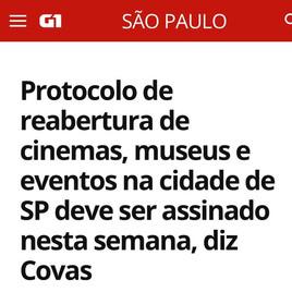 Protocolo de reabertura de cinemas, museus e eventos na cidade de SP deve ser assinado nesta semana