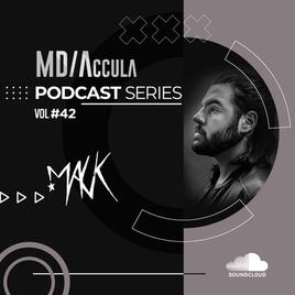 MDAccula Podcast Series Vol #42 - Mauk