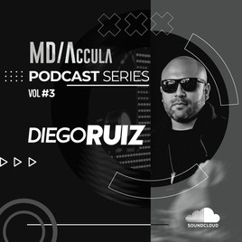 MDAccula Podcast Series Vol #3 - Diego Ruiz