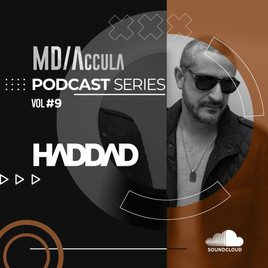 MDAccula Podcast Series Vol #9 - Haddad Musik