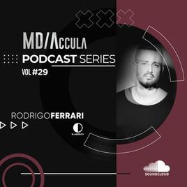 MDAccula Podcast Series Vol #29 - Rodrigo Ferrari