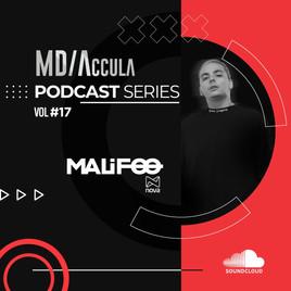 MDAccula Podcast Series Vol #17 - Malifoo