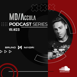 MDAccula Podcast Series Vol #23 - Bruno Magri