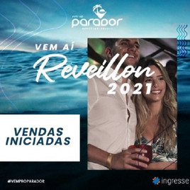 Réveillon Parador Maresias 2021 - Open Bar Premium c/ Desconto de 5%