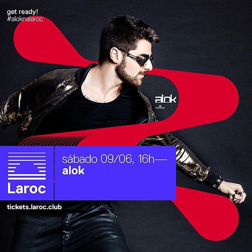 09/06 - Alok na Laroc e +++