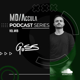 MDAccula Podcast Series Vol #8 - Guss