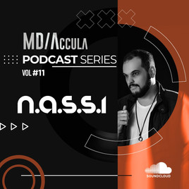 MDAccula Podcast Series Vol #11 - n.a.s.s.i.