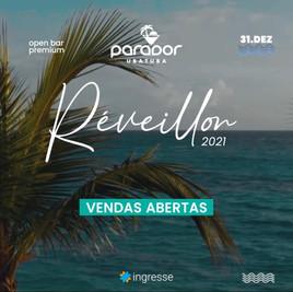 Réveillon Parador Ubatuba 2021 - Open Bar Premium c/ Desconto de 5%