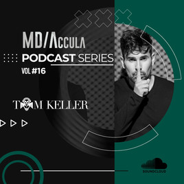 MDAccula Podcast Series Vol #16 - Tom Keller