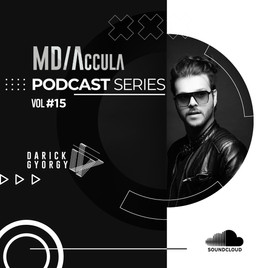 MDAccula Podcast Series Vol #15 - Darick Gyorgy