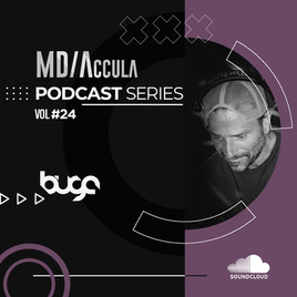 MDAccula Podcast Series Vol #24 - Buga