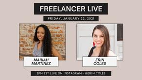 Freelancer Live with Mariah Martinez