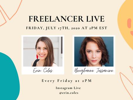 Freelancer Live with Broghanne Jessamine