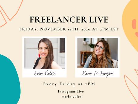 Freelancer Live with Kira La Forgia