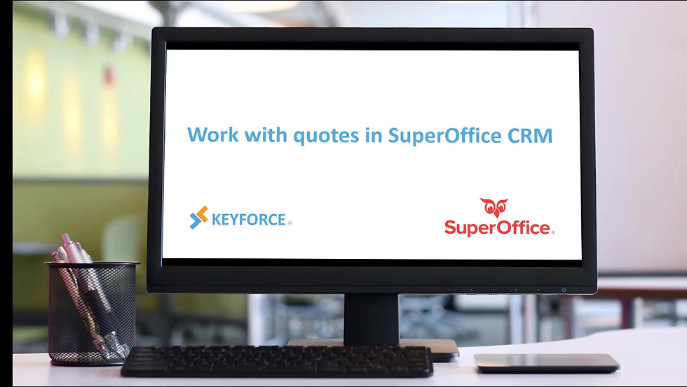 Quote registration in SuperOffice CRM