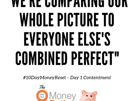 #10DayMoneyReset: Day 1 - Contentment