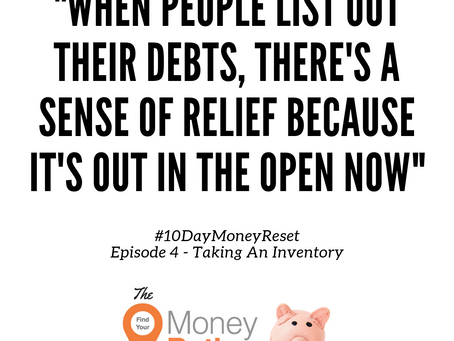 #10DayMoneyReset: Day 4 - Take An Inventory