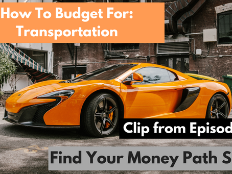 #62: How To Budget For: Transportation
