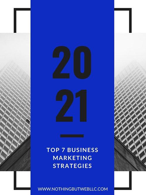 TOP 7 BUSINESS MARKETING STRATEGIES (E-BOOK)