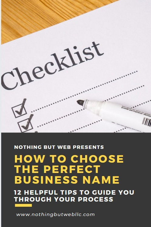 HOW TO CHOOSE THE PERFECT BUSINESS NAME (E-BOOK)