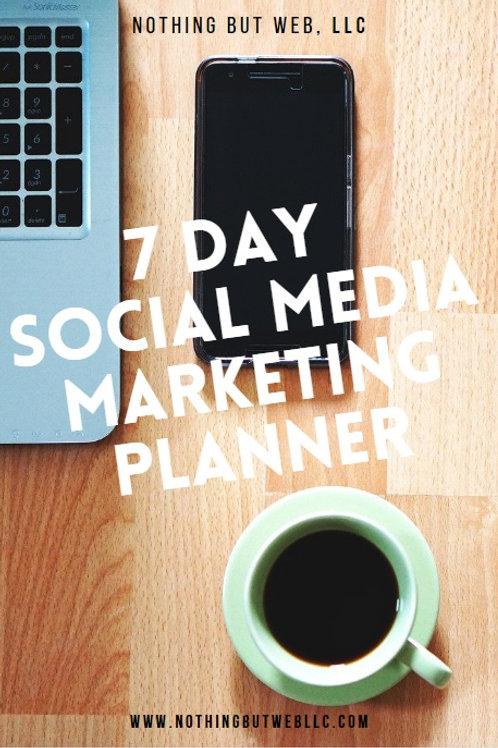 7 DAY SOCIAL MEDIA MARKETING PLANNER (E-BOOK)