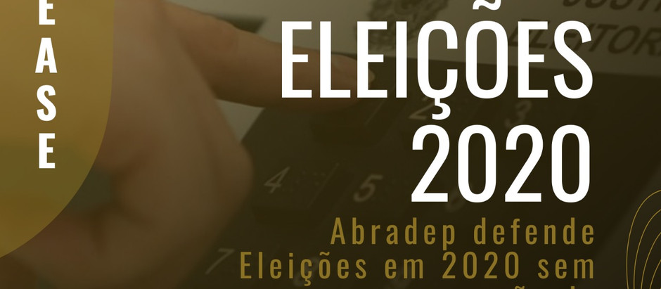 Eleições em 2020 sem prorrogação de mandatos, defende Abradep