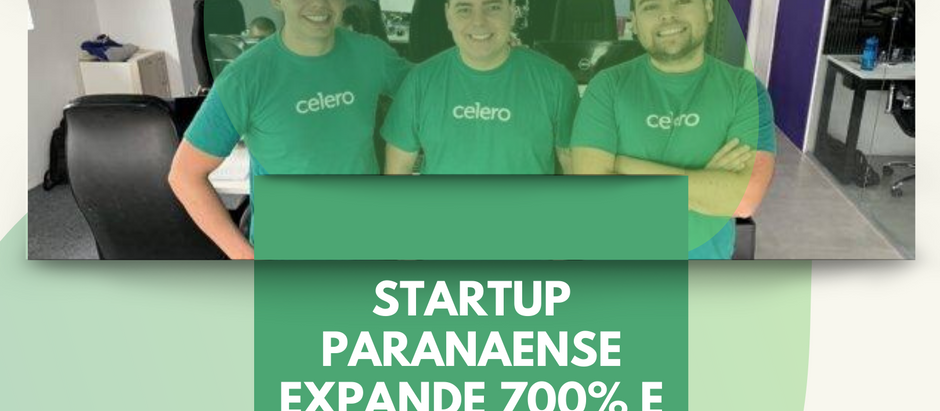 Startup paranaense expande 700% e em menos de um ano triplica valuation