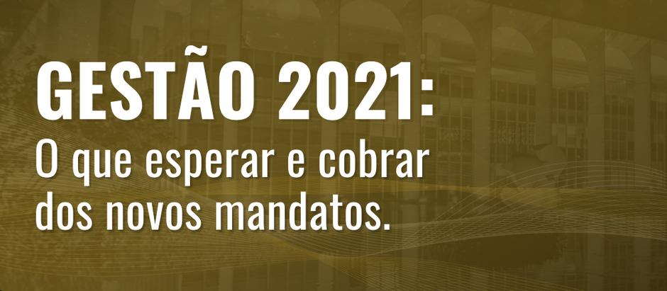 Gestão 2021: o que esperar e cobrar dos novos governos
