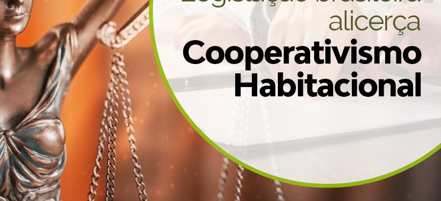 Cooperativas habitacionais reforçam credibilidade para garantir oportunidades