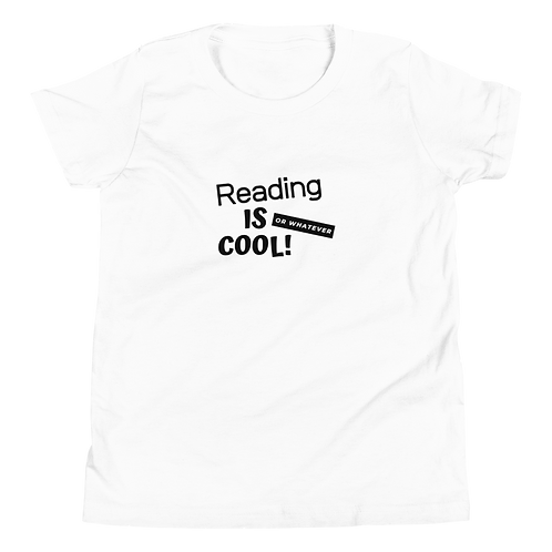 Reading is Cool or Whatever Youth Short Sleeve T-Shirt