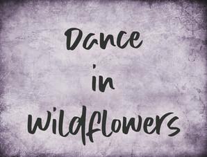 Dance in Wildflower