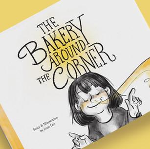 The Bakery Around The Corner   Children's book