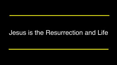 Jesus is the Resurrection and Life.006.j