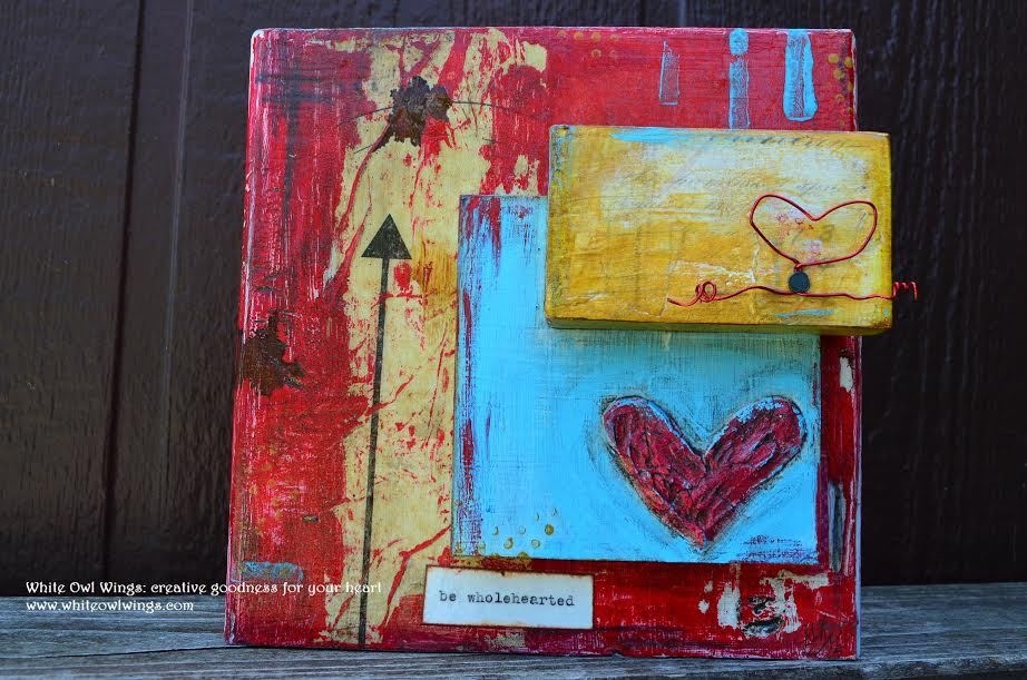 Be Wholehearted (SOLD)