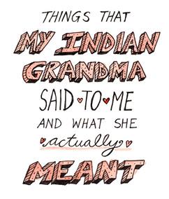 Things My Grandma Said To Me And What Sh
