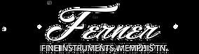 Ferner Fine Instruments, Memphis TN.
