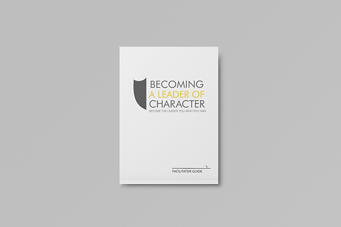 Becoming a Leader of Character Facilitator Guide