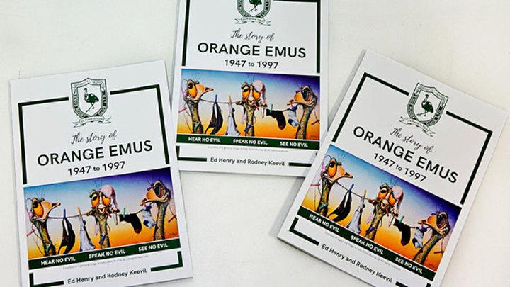 The Story of Orange Emus 1947-1997
