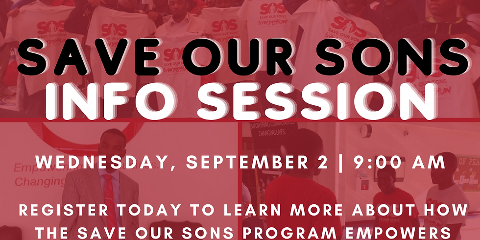 Save Our Sons Info Session