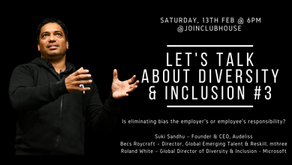 Let's Talk About Diversity & Inclusion:  How do we eliminate bias in recruitment?