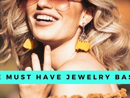 Must-have Jewelry Basics